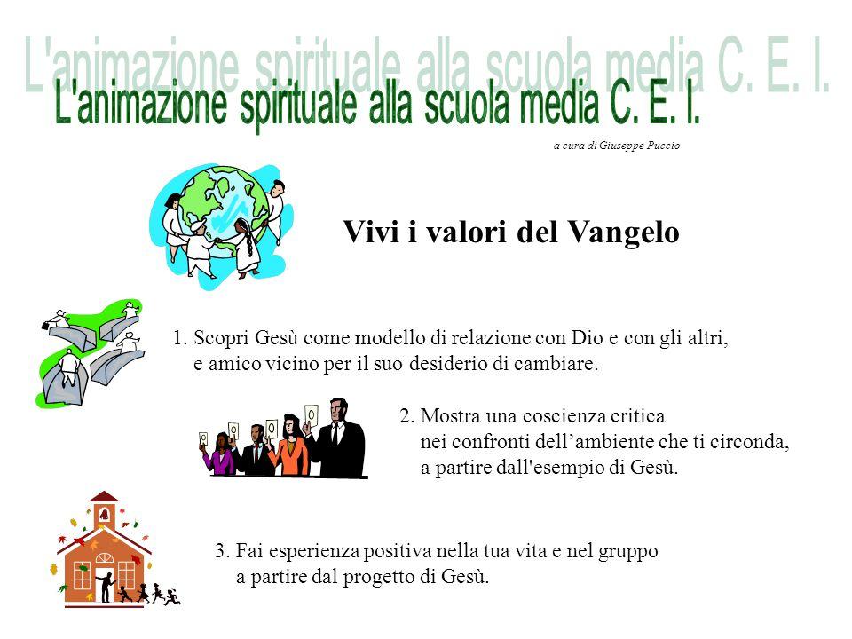 Vivi i valori del Vangelo 1.