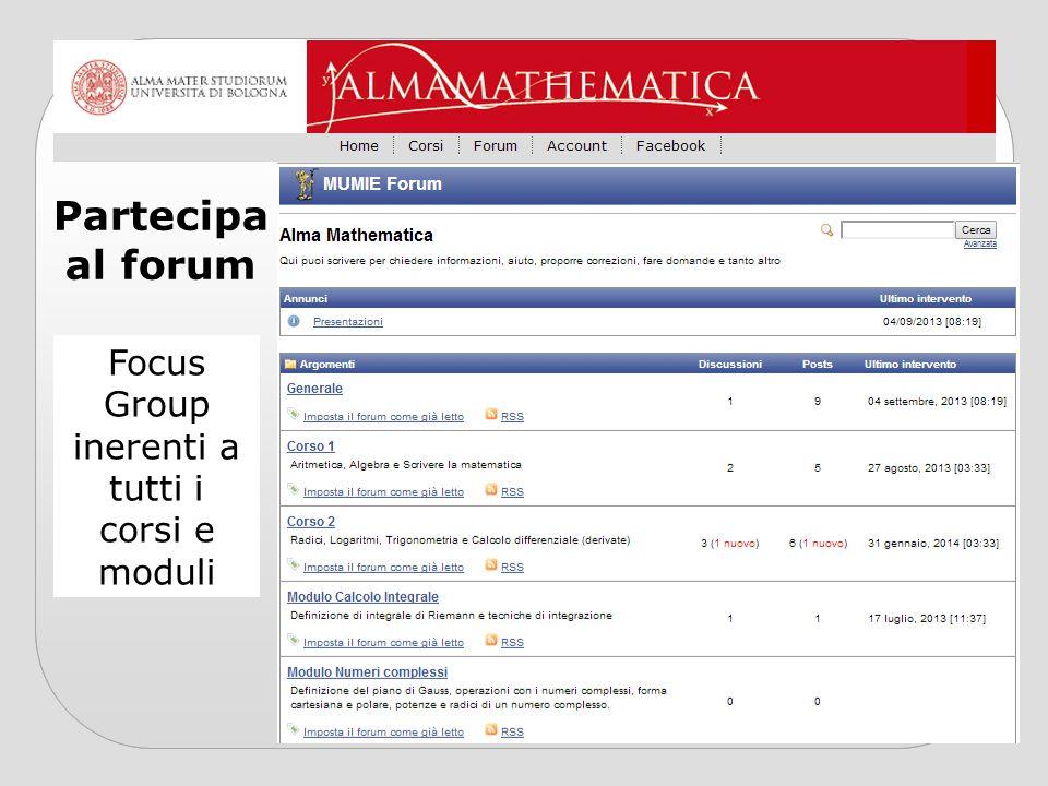 Partecipa al forum Focus Group inerenti a tutti i corsi e moduli