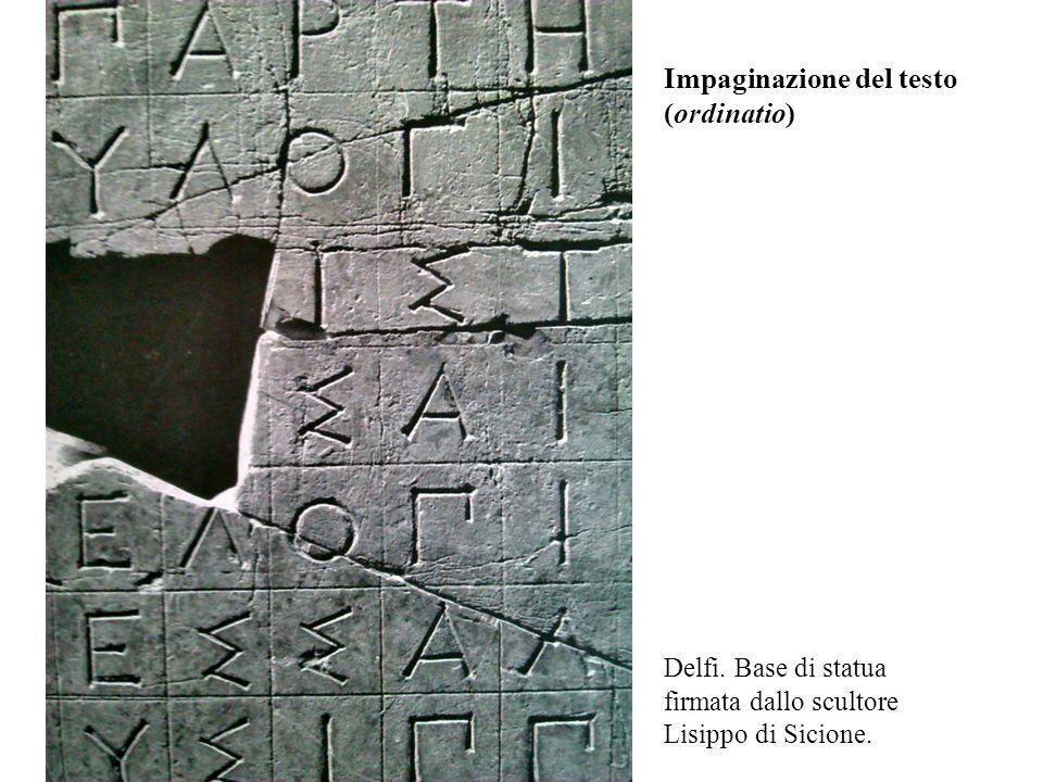 Delfi. Base di statua firmata dallo scultore Lisippo di Sicione. Impaginazione del testo (ordinatio)