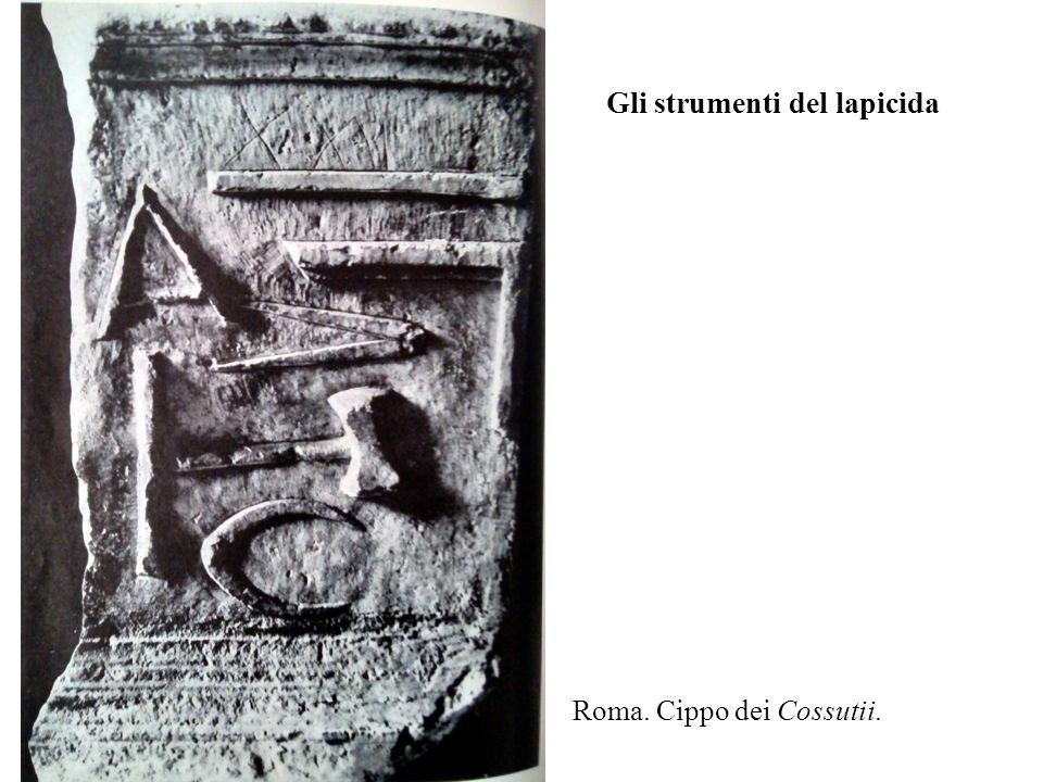 Gli strumenti del lapicida Roma. Cippo dei Cossutii.