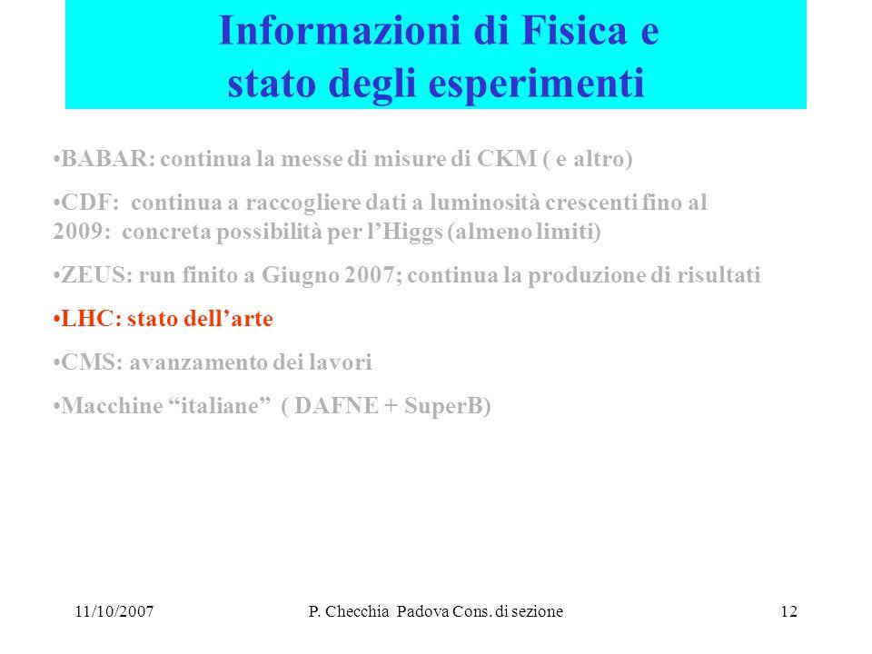 11/10/2007P. Checchia Padova Cons.