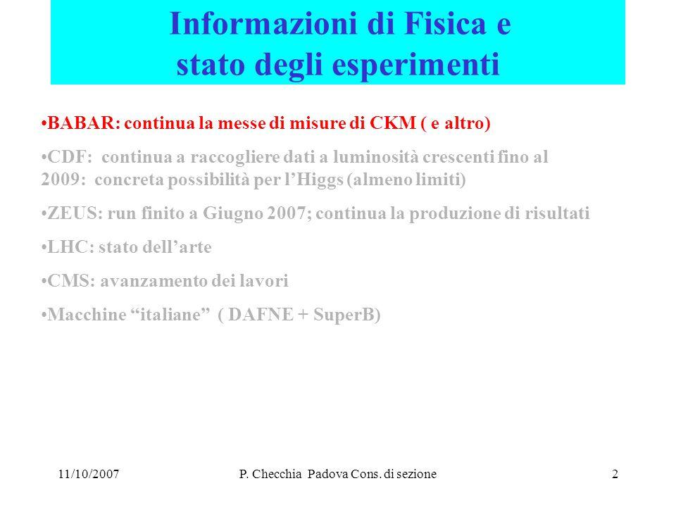 11/10/2007CSN1 LNF 17-09- 07 P.Checchia Padova Cons.