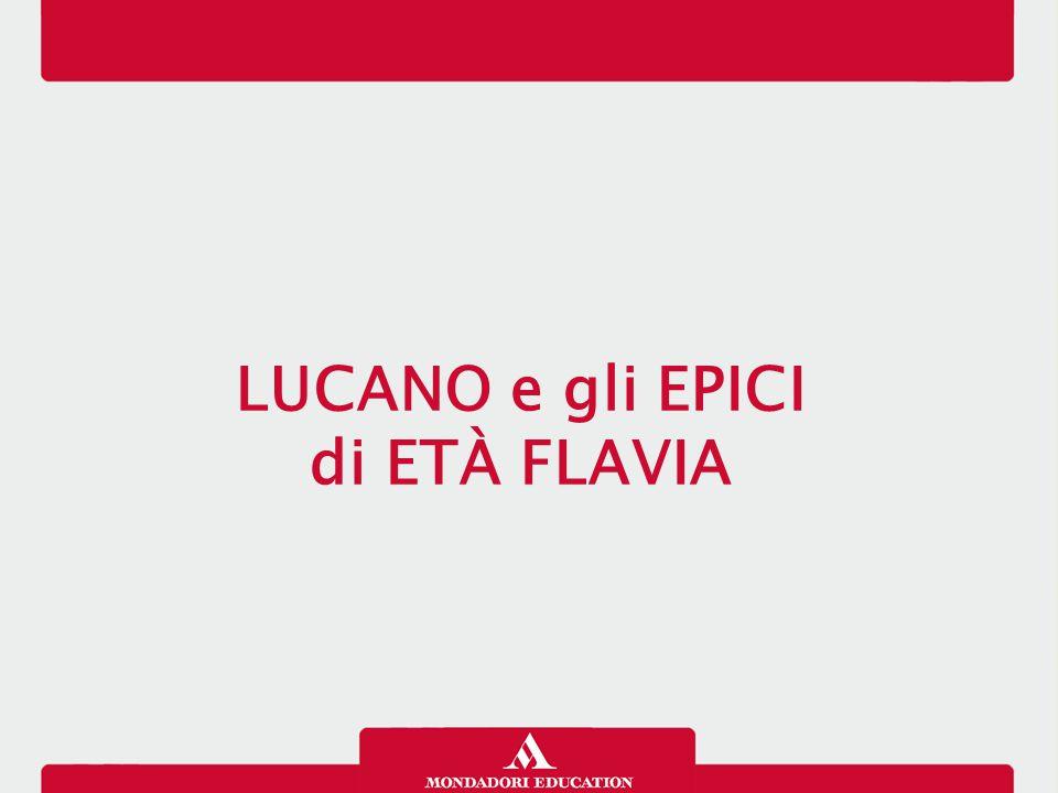 LUCANO e gli EPICI di ETÀ FLAVIA