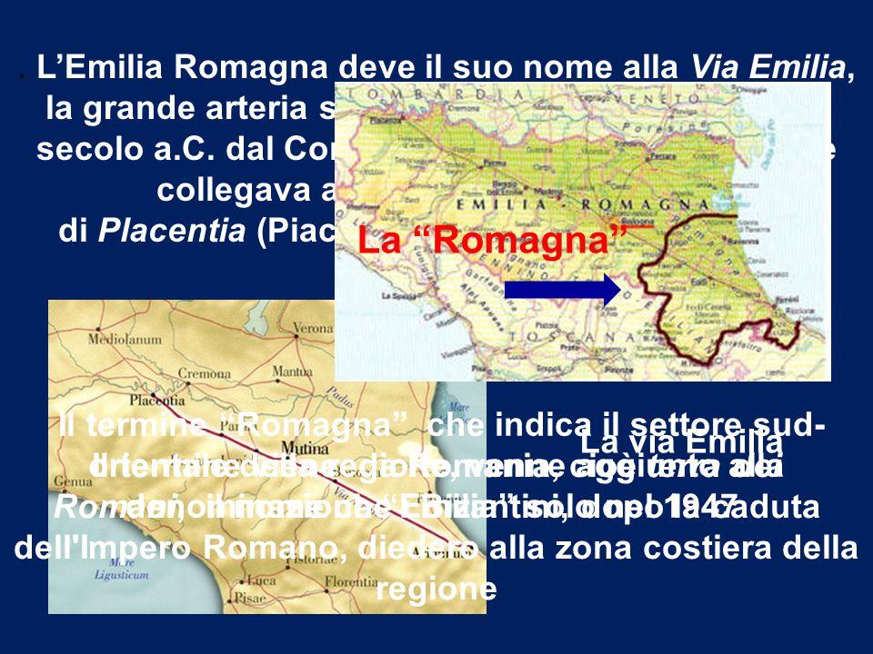 POPOLAZIONE E ATTIVITÁ ECONOMICHE Gli abitanti dell'Emilia Romagna sono distribuiti in modo abbastanza equilibrato tra le città della regione, con una maggiore concentrazione in pianura e sul litorale, lungo la fascia che corrisponde all'antica via Emilia.