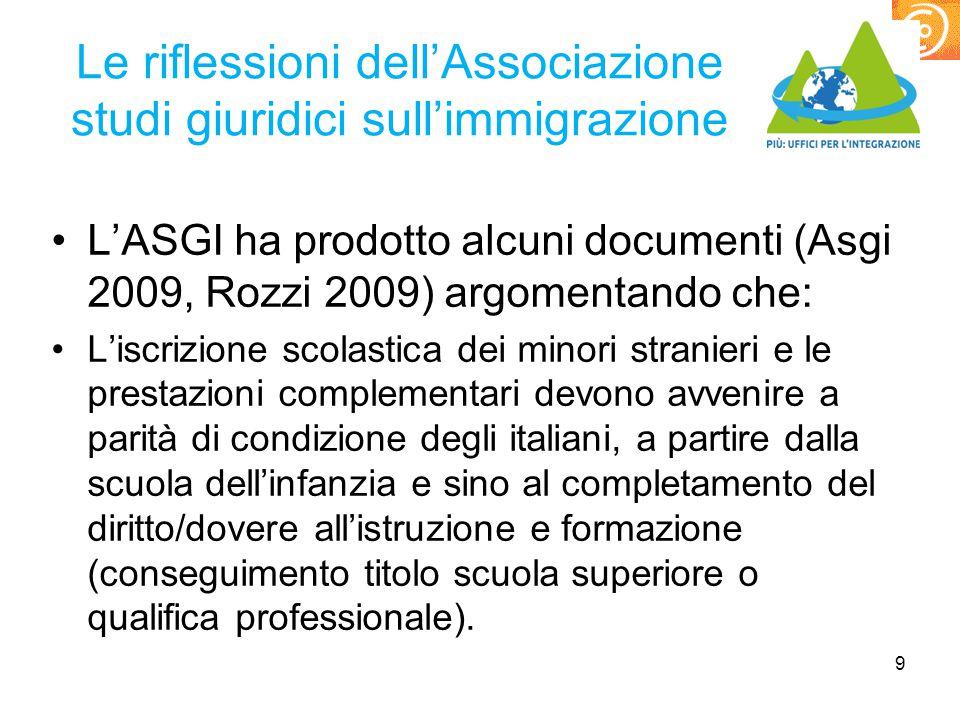 Le riflessioni dell'Associazione studi giuridici sull'immigrazione L'ASGI ha prodotto alcuni documenti (Asgi 2009, Rozzi 2009) argomentando che: L'isc