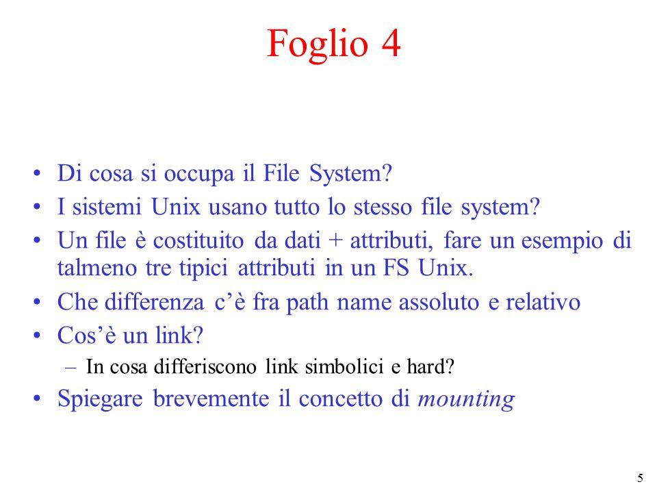 5 Di cosa si occupa il File System? I sistemi Unix usano tutto lo stesso file system? Un file è costituito da dati + attributi, fare un esempio di tal