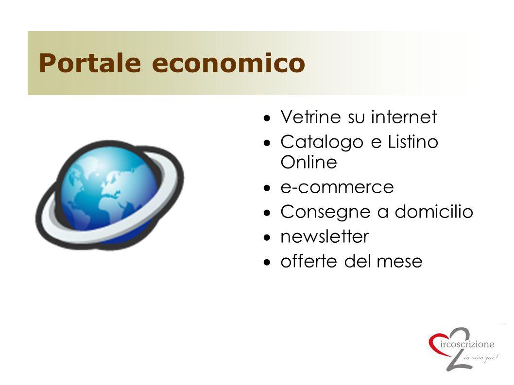Portale economico  Vetrine su internet  Catalogo e Listino Online  e-commerce  Consegne a domicilio  newsletter  offerte del mese