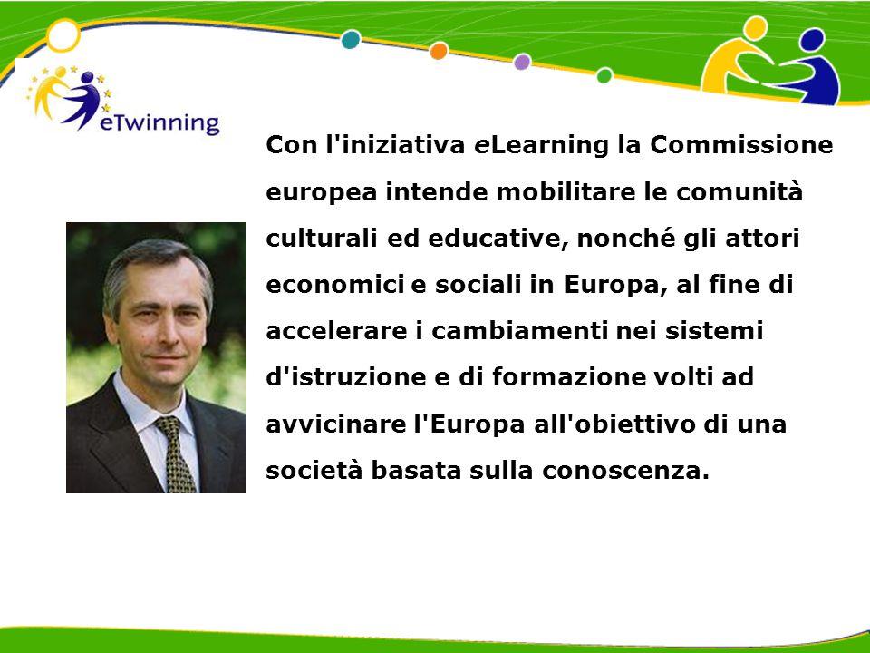 Con l iniziativa eLearning la Commissione europea intende mobilitare le comunità culturali ed educative, nonché gli attori economici e sociali in Europa, al fine di accelerare i cambiamenti nei sistemi d istruzione e di formazione volti ad avvicinare l Europa all obiettivo di una società basata sulla conoscenza.