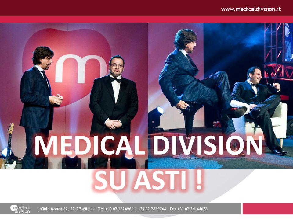 | Viale Monza 62, 20127 Milano - Tel +39 02 2824961 | +39 02 2829744 - Fax +39 02 26144078 www.medicaldivision.it