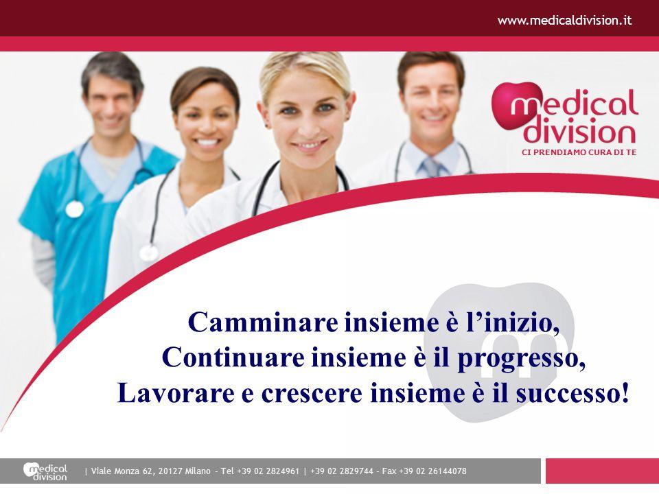 | Viale Monza 62, 20127 Milano - Tel +39 02 2824961 | +39 02 2829744 - Fax +39 02 26144078 CI PRENDIAMO CURA DI TE www.medicaldivision.it Camminare in
