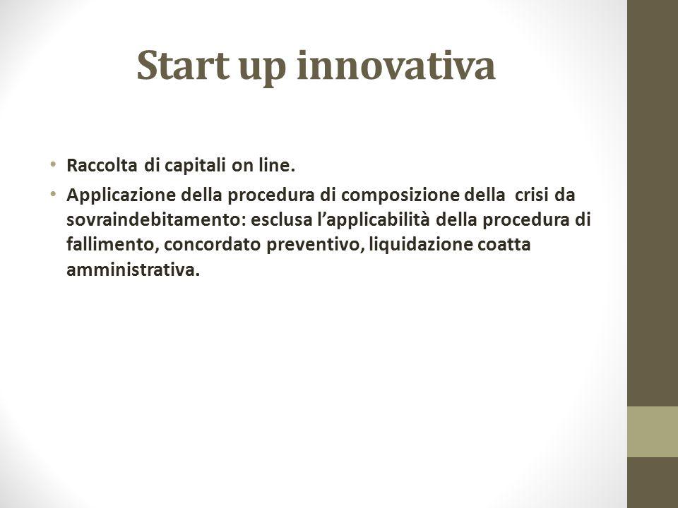 Start up innovativa Raccolta di capitali on line. Applicazione della procedura di composizione della crisi da sovraindebitamento: esclusa l'applicabil