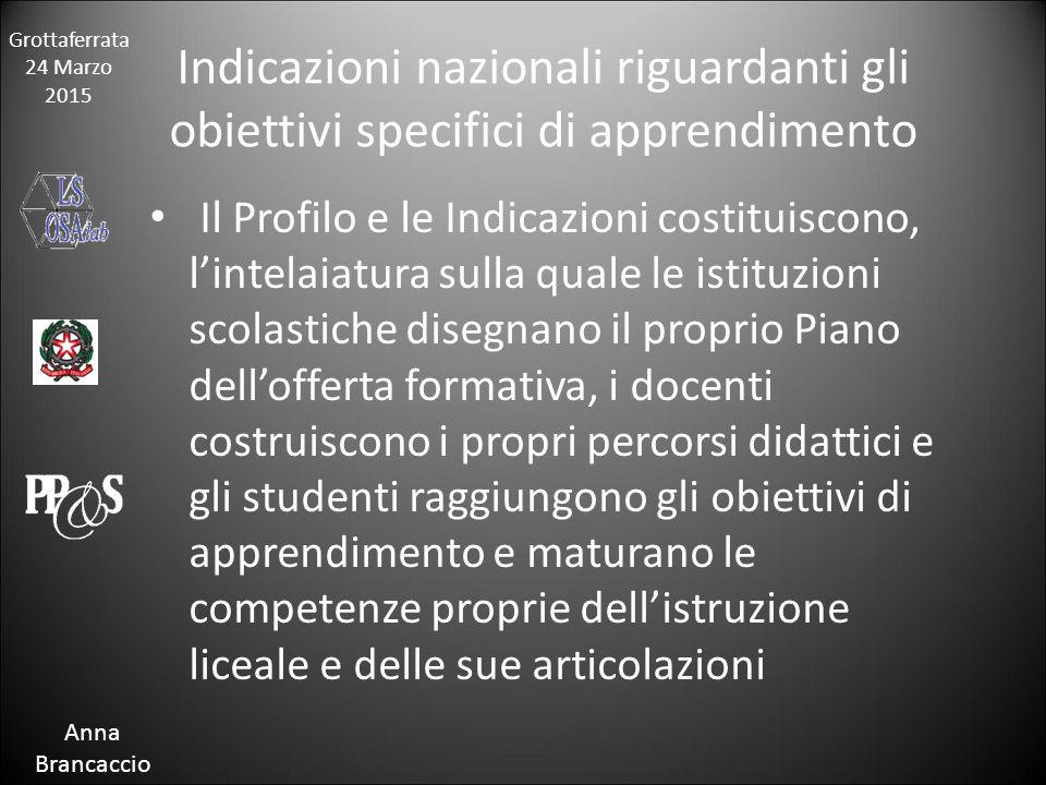 Grottaferrata 24 Marzo 2015 Anna Brancaccio Caratteristiche
