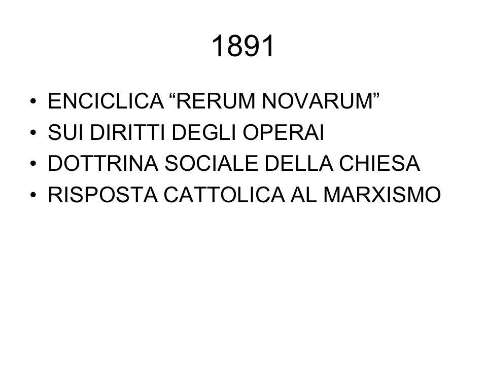 """1891 ENCICLICA """"RERUM NOVARUM"""" SUI DIRITTI DEGLI OPERAI DOTTRINA SOCIALE DELLA CHIESA RISPOSTA CATTOLICA AL MARXISMO"""