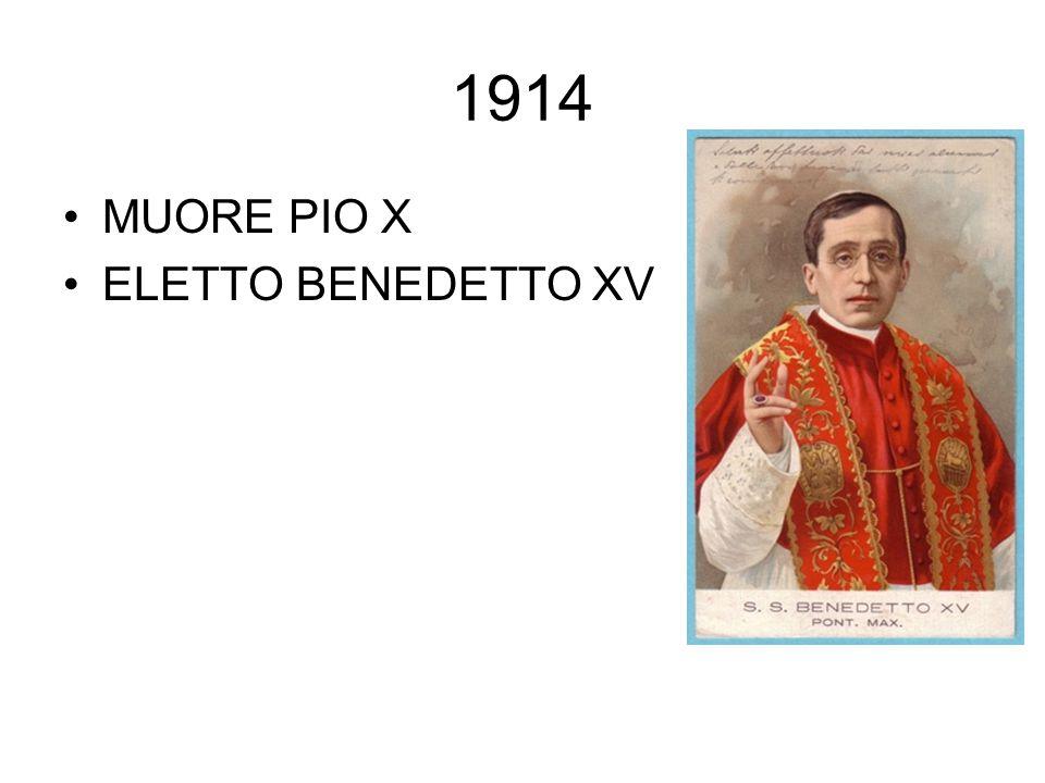 1914 MUORE PIO X ELETTO BENEDETTO XV