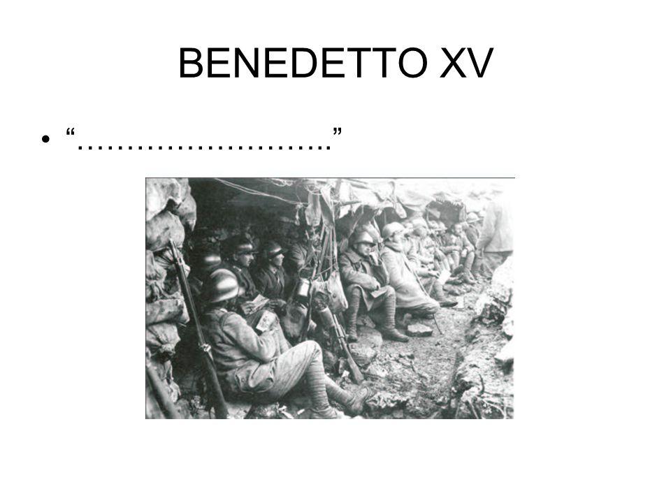 """BENEDETTO XV """"…………………….."""""""