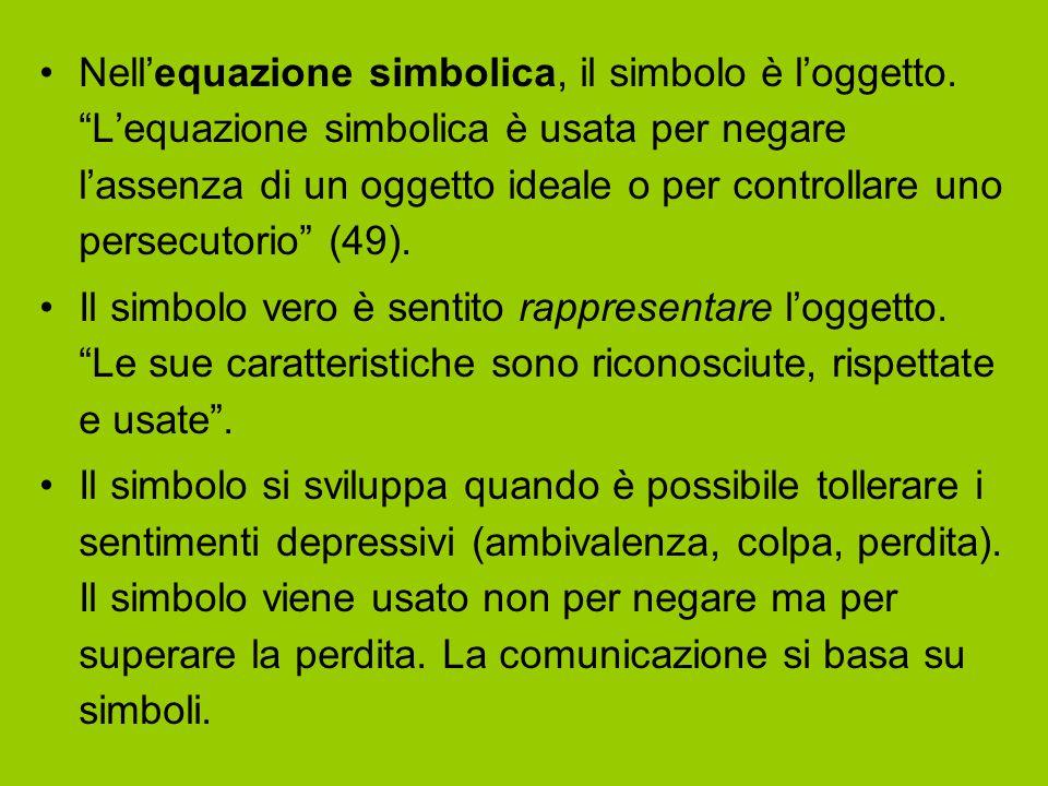 Nell'equazione simbolica, il simbolo è l'oggetto.