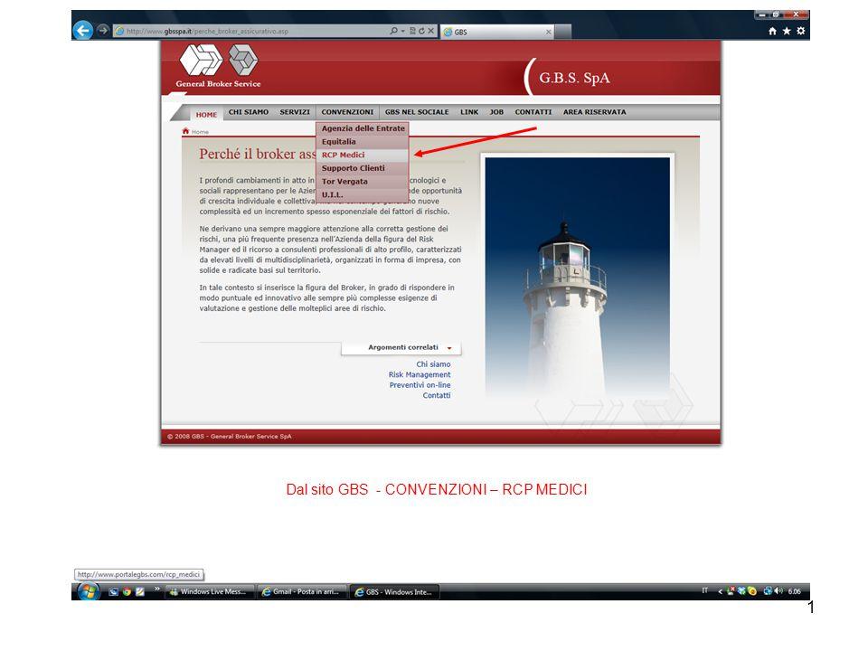 1 Dal sito GBS - CONVENZIONI – RCP MEDICI