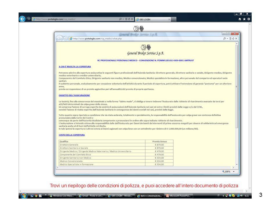 3 Trovi un riepilogo delle condizioni di polizza, e puoi accedere all'intero documento di polizza