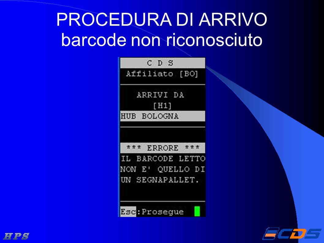 PROCEDURA DI ARRIVO barcode non riconosciuto