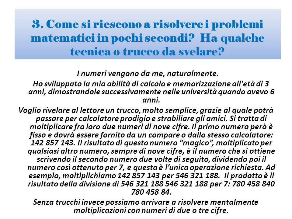 3.Come si riescono a risolvere i problemi matematici in pochi secondi.