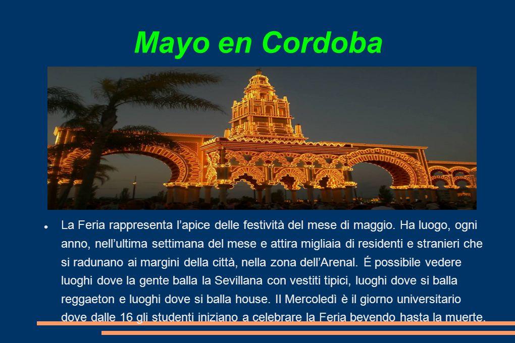 Mayo en Cordoba La Feria rappresenta l'apice delle festività del mese di maggio.