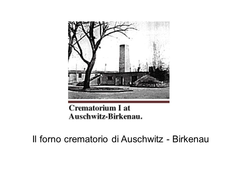 Il forno crematorio di Auschwitz - Birkenau