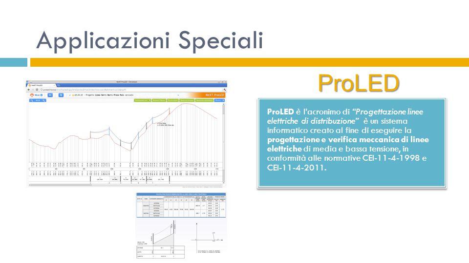 """Applicazioni Speciali ProLED è l'acronimo di """"Progettazione linee elettriche di distribuzione"""" è un sistema informatico creato al fine di eseguire la"""