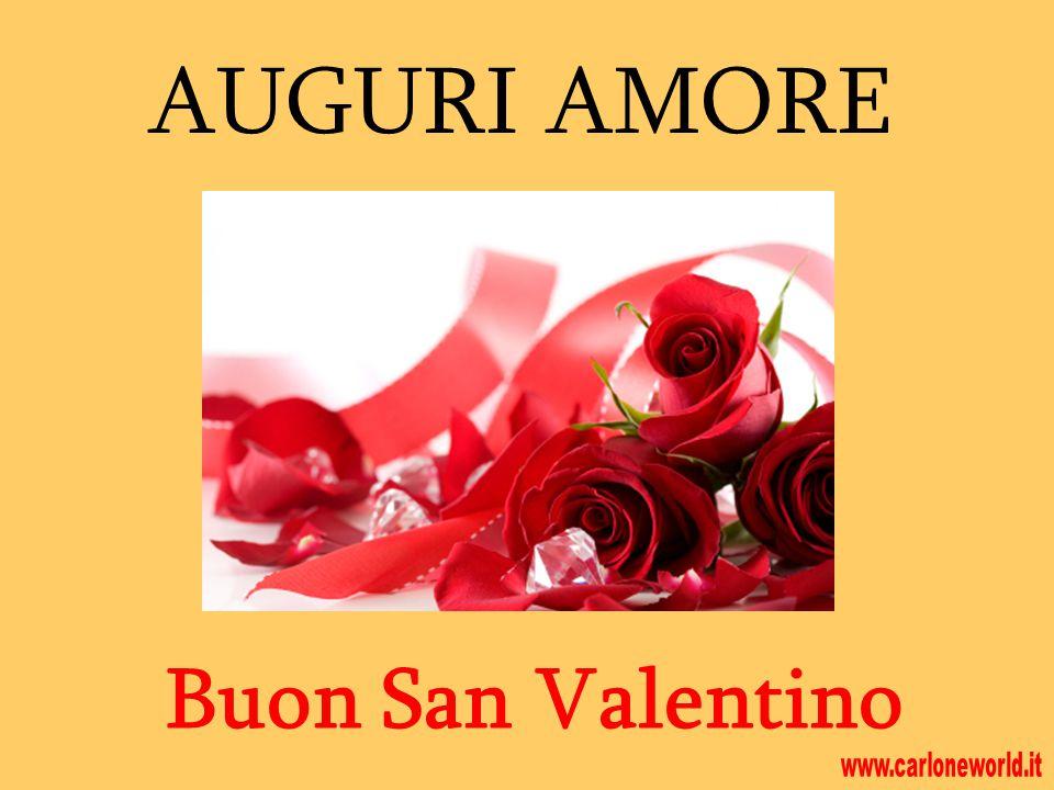 AUGURI AMORE Buon San Valentino