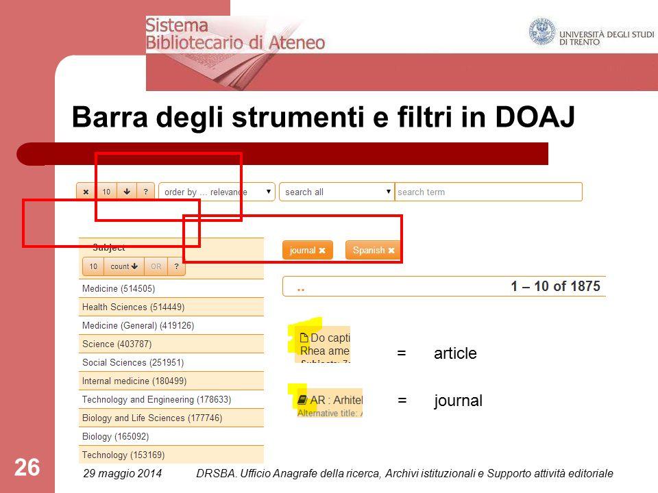 26 Barra degli strumenti e filtri in DOAJ = article = journal 29 maggio 2014DRSBA.