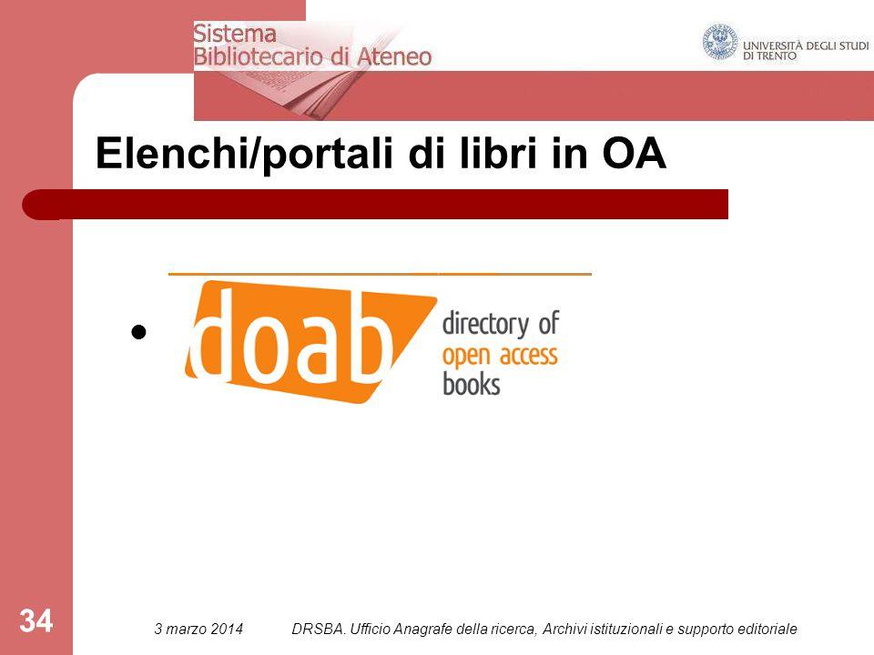 34 Elenchi/portali di libri in OA 3 marzo 2014