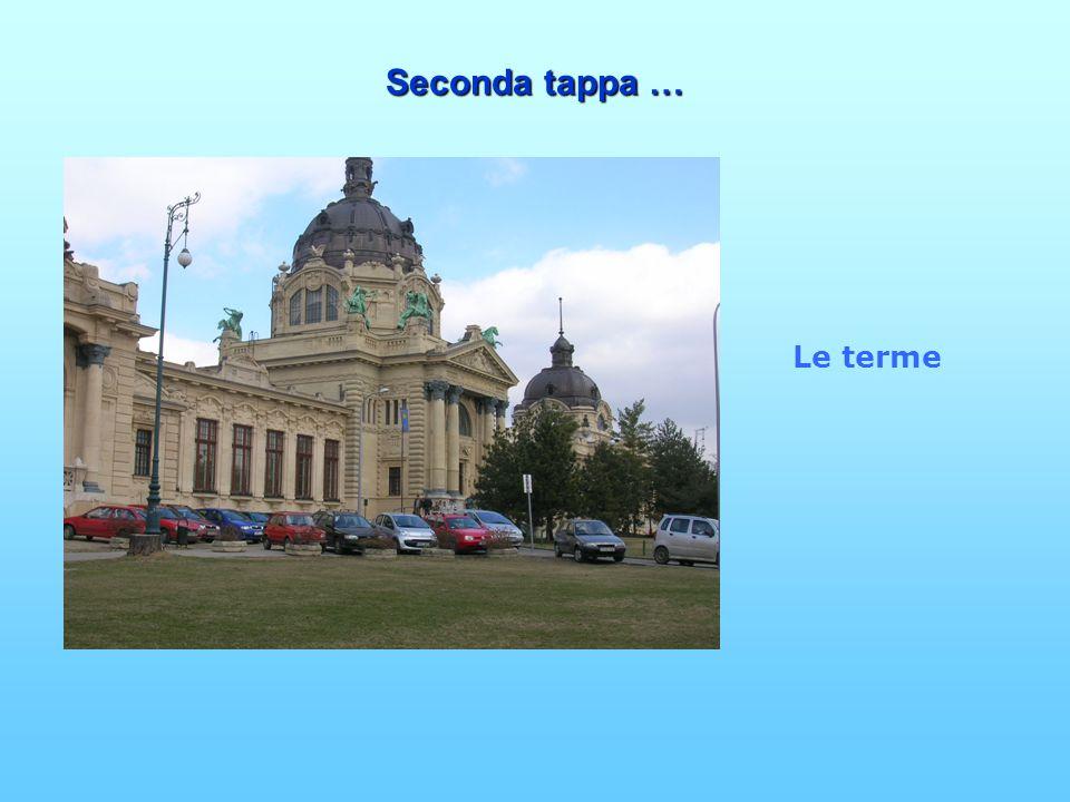 Seconda tappa … Le terme