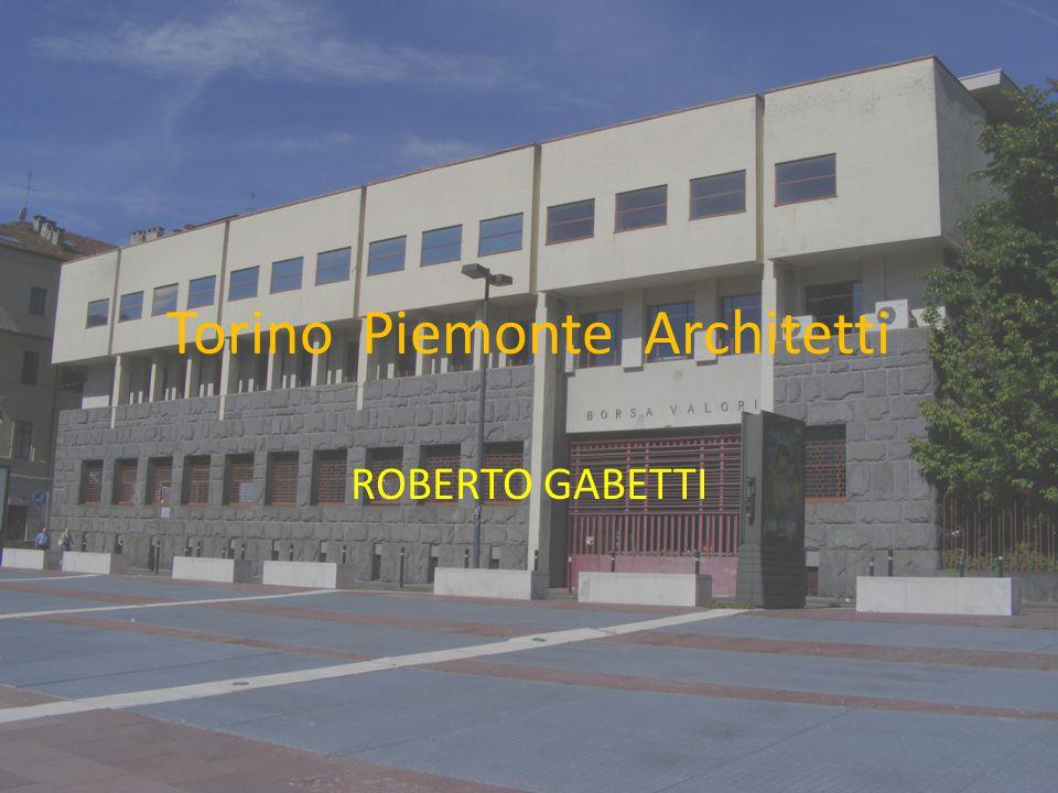 Torino Piemonte Architetti ROBERTO GABETTI