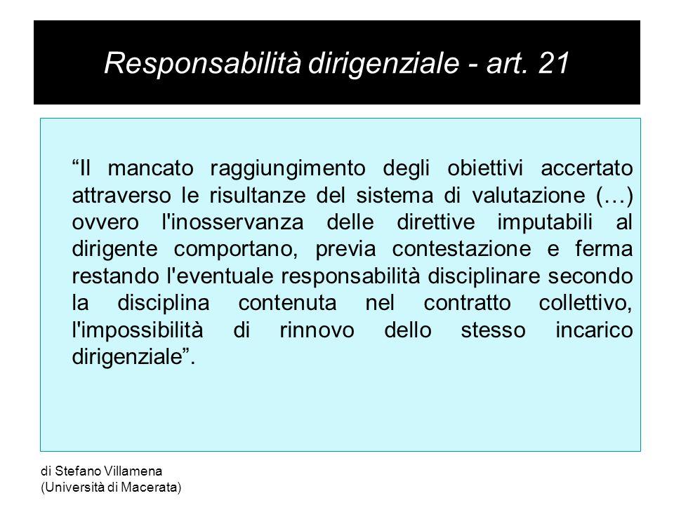 """Responsabilità dirigenziale - art. 21 """"Il mancato raggiungimento degli obiettivi accertato attraverso le risultanze del sistema di valutazione (…) ovv"""