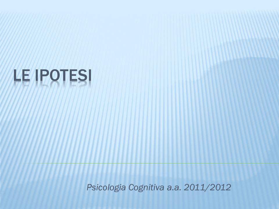 Psicologia Cognitiva a.a. 2011/2012