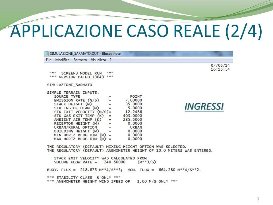 APPLICAZIONE CASO REALE (3/4) 8 OUTPUT