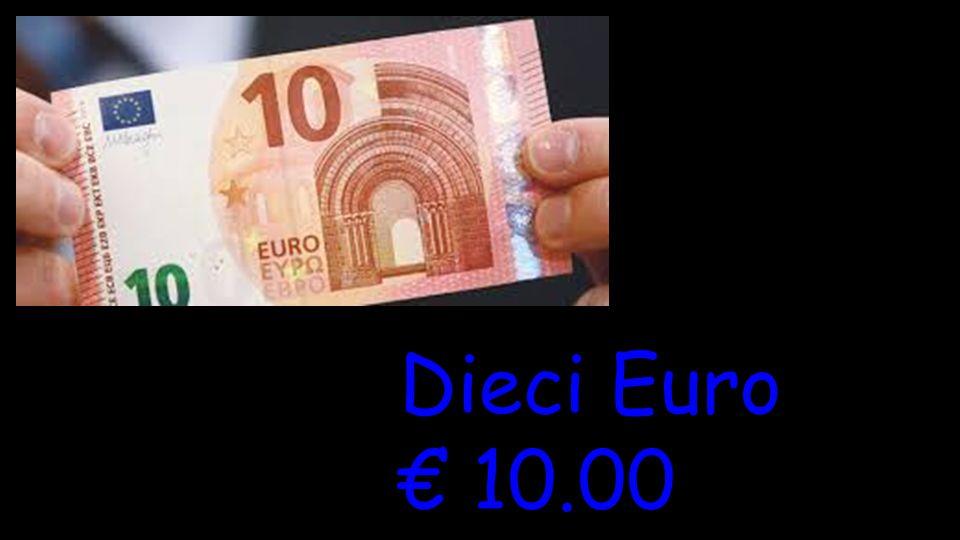 Dieci Euro € 10.00
