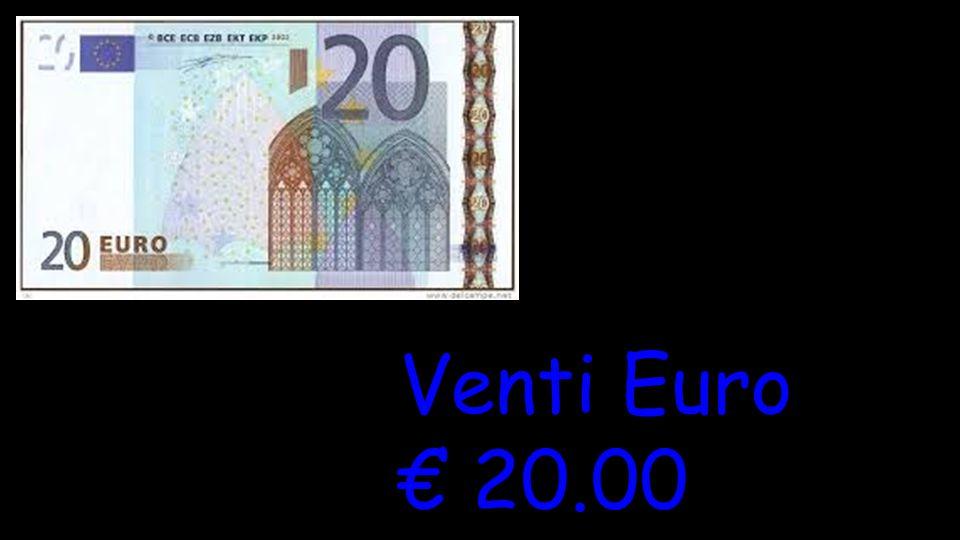 Venti Euro € 20.00