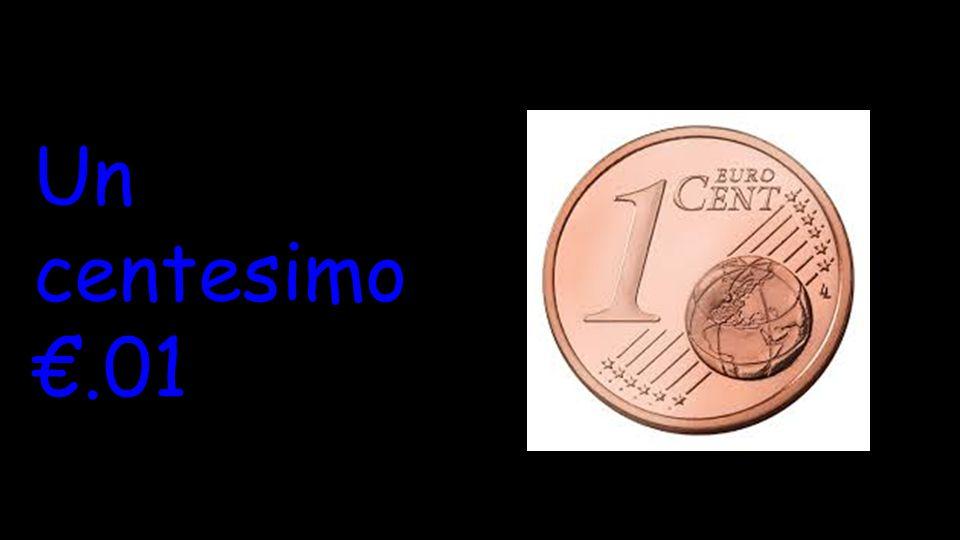 Un centesimo €.01