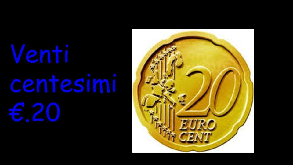 Venti centesimi €.20