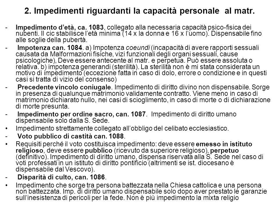2.Impedimenti riguardanti la capacità personale al matr.
