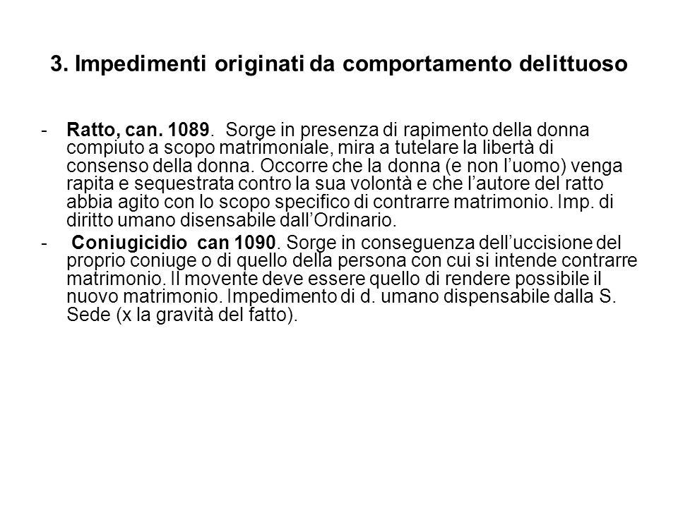 4.Impedimenti derivanti da vincoli familiari -Parentela (consanguineità).