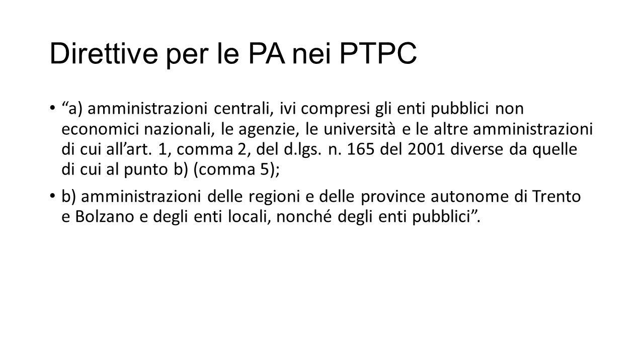 """Direttive per le PA nei PTPC """"a) amministrazioni centrali, ivi compresi gli enti pubblici non economici nazionali, le agenzie, le università e le altr"""