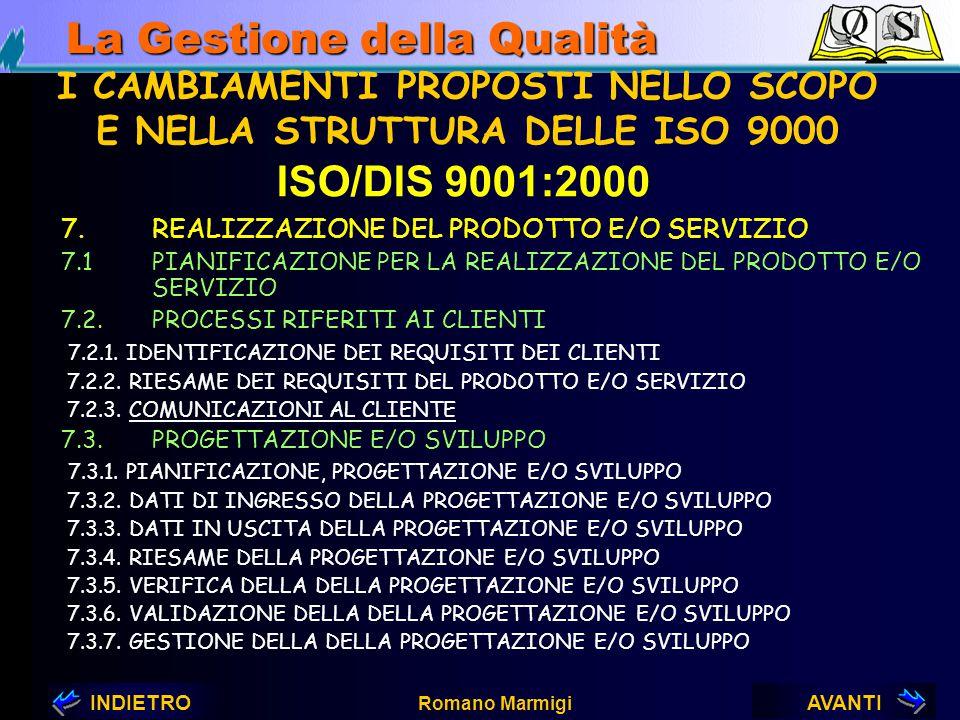 AVANTIINDIETRO Romano Marmigi La Gestione della Qualità 6.GESTIONE DELLE RISORSE 6.1PREVISIONE DI RISORSE 6.2.RISORSE UMANE 6.2.1. ASSEGNAMENTO DEL PE