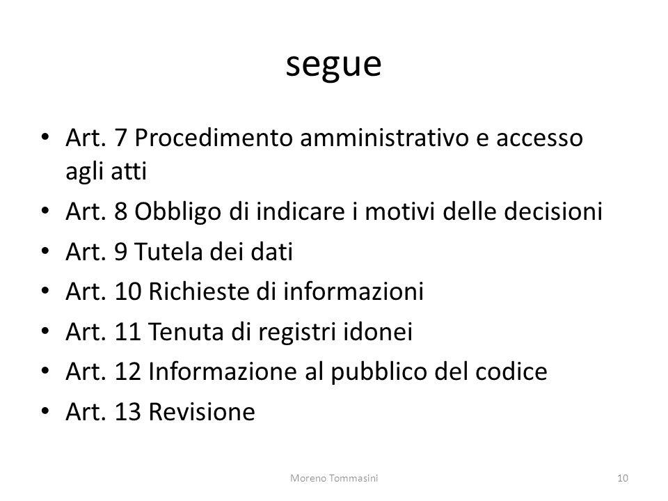 segue Art.7 Procedimento amministrativo e accesso agli atti Art.