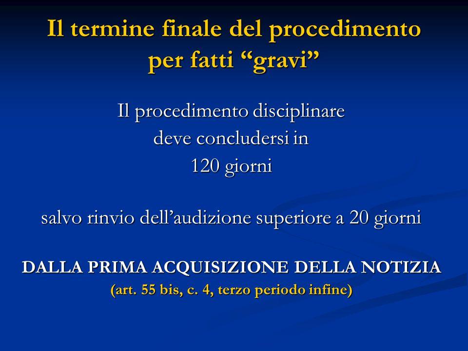 """Il termine finale del procedimento per fatti """"gravi"""" Il procedimento disciplinare deve concludersi in 120 giorni salvo rinvio dell'audizione superiore"""
