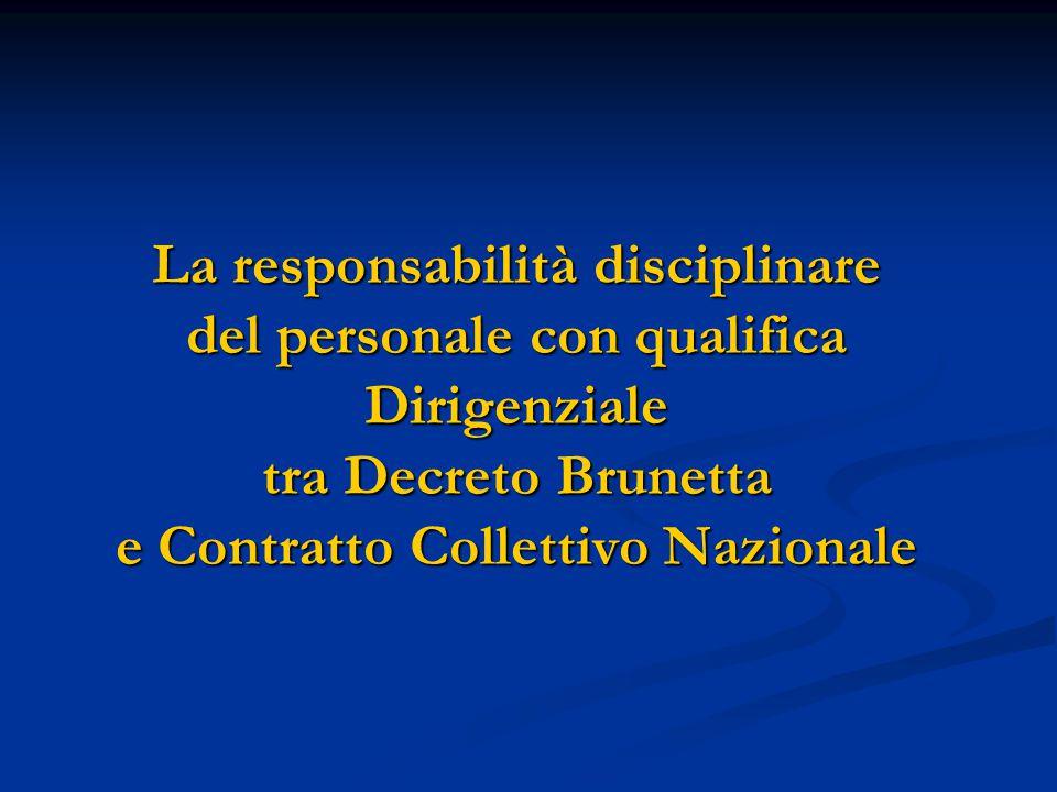 La responsabilità disciplinare del personale con qualifica Dirigenziale tra Decreto Brunetta e Contratto Collettivo Nazionale