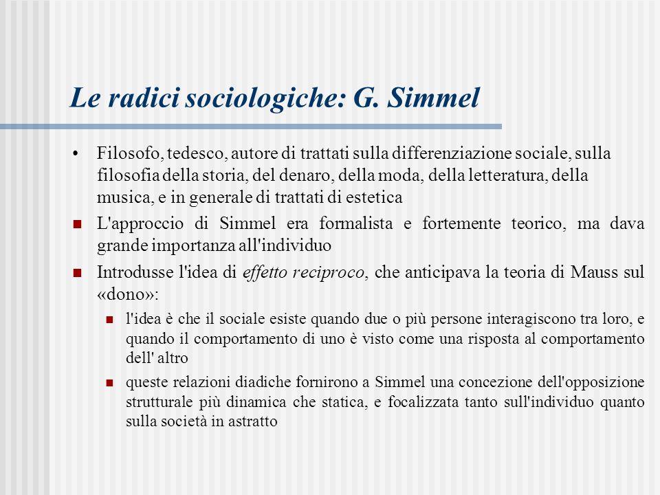 Le radici sociologiche: G.