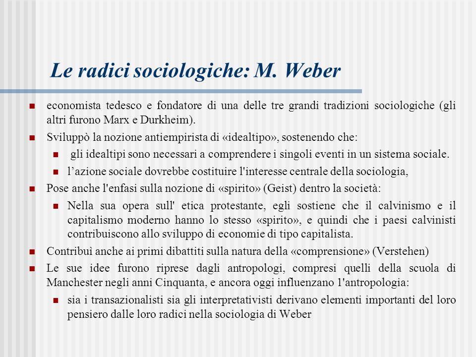 Le radici sociologiche: M.