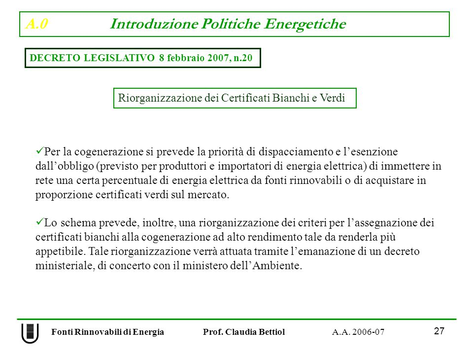 A.0 Introduzione Politiche Energetiche 27 Fonti Rinnovabili di Energia Prof.