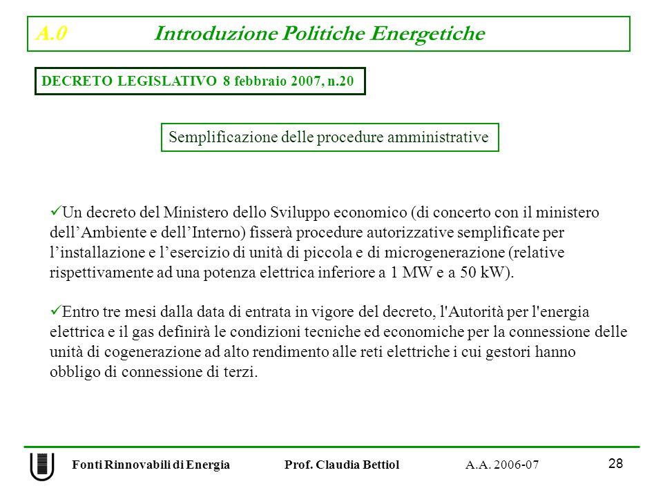 A.0 Introduzione Politiche Energetiche 28 Fonti Rinnovabili di Energia Prof.